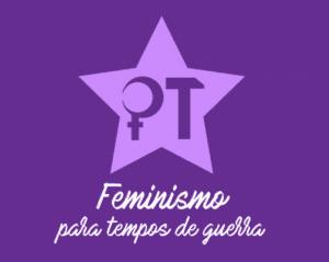 Feminismo para Tempos de Guerra