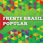 Frente Brasil Popular: balanço e perspectivas