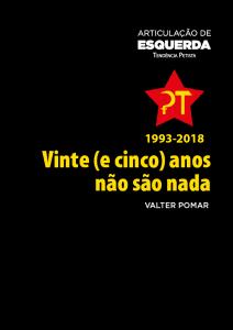 Articulação de Esquerda 1993-2018, Vinte (e cinco) anos não são nada