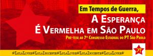 """AE-SP lança pré-tese ao 7º Congresso Estadual do PT SP: """"Em tempos de guerra, a esperança é vermelha em SP"""""""