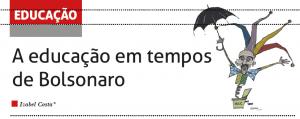 A educação em tempos de Bolsonaro