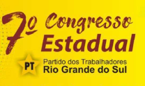 Caderno de Resoluções  do 7º Congresso do PT  – etapa estadual do RS