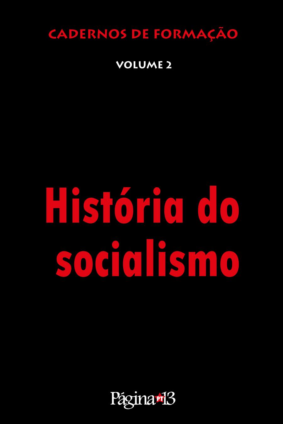 Cadernos de Formação Vol. 2 - História do Socialismo