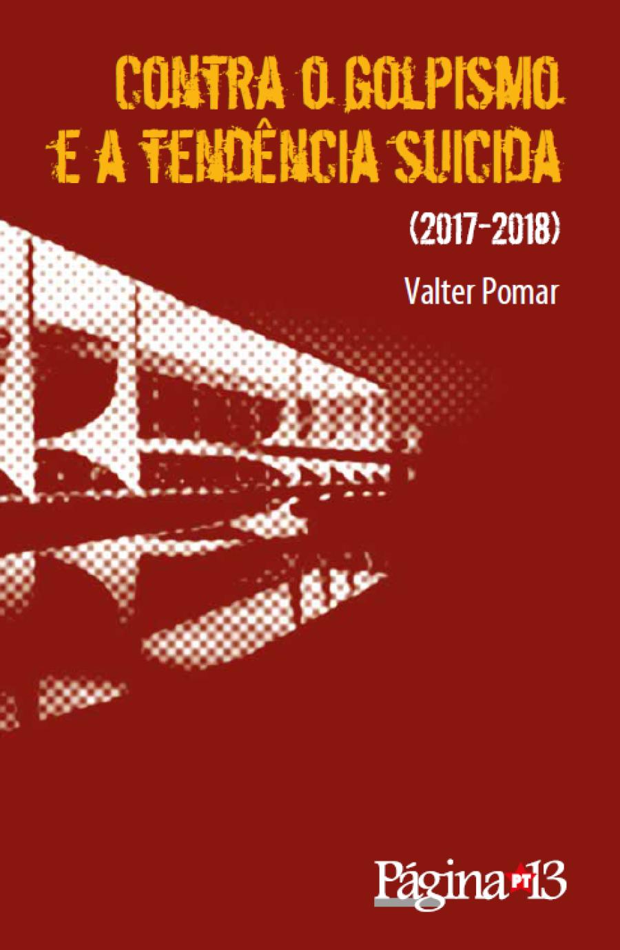 Contra o golpismo 2017-2018 por Valter Pomar